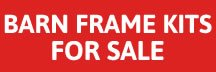 Barn Frame Kits For Sale