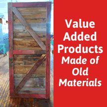 Value Added Products Made of Old Materials